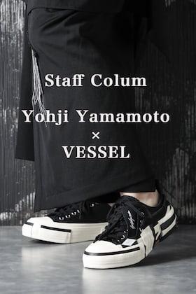 Yohji Yamamoto × VESSEL について