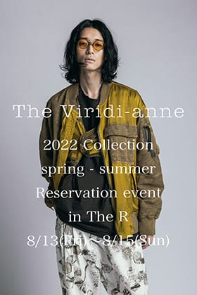 The Viridi-anne 22 SS (Spring/Summer) Collection reservation exhibition will be held!!