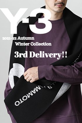 Y-3(ワイスリー) 2021-22秋冬コレクションより第3弾が到着しました!