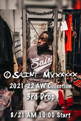 SAINT MICHAEL 2021-22 Autumn Winter Collection 3rd Drop Items will be sold at 10am on Saturday, August 21st online and in stores!