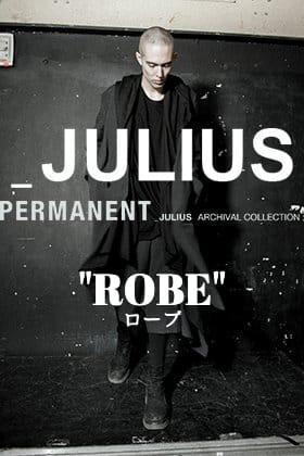 JULIUS パーマネントラインより「ローブ」についてご紹介!