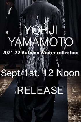 Yohji Yamamoto 21-22 AW 4th Drop will available at 12 Noon on September 1st!