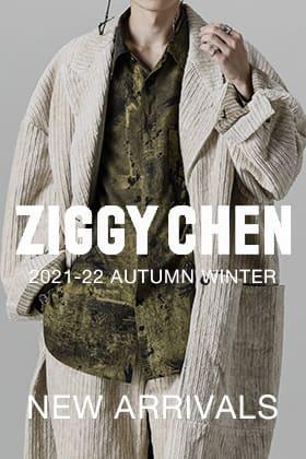 ZIGGY CHEN(ジギーチェン) 21-22AW 1st Delivery !