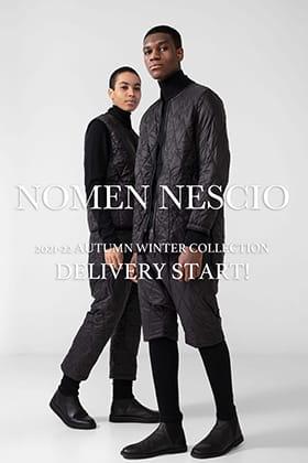 NOMEN NESCIO 2021-22AW Collection Delivery Start!!