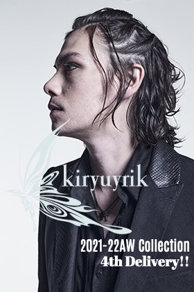 Now in stock is the 4th drop from the 2021-22 Autumn Winter collection of kiryuyrik.