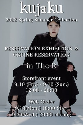 kujaku 22 SS (Spring/Summer) Collection Store and Online Order Reservation Exhibition will be held!!