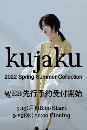 kujaku(クジャク) 2022春夏コレクション オンライン先行予約受付開始!