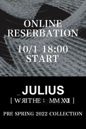 只今よりJULIUS(ユリウス) 2022PSコレクションのオンライン先行予約受付を開始致します!