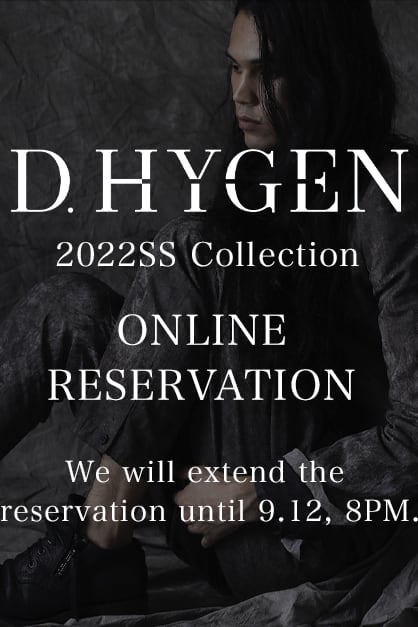 D.HYGEN 2022SS Collection Online Reservation Period Extended