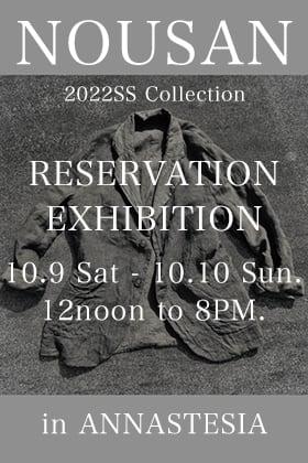 NOUSAN 22SS Collection Reservation Exhibition in ANNASTESA Nagoya