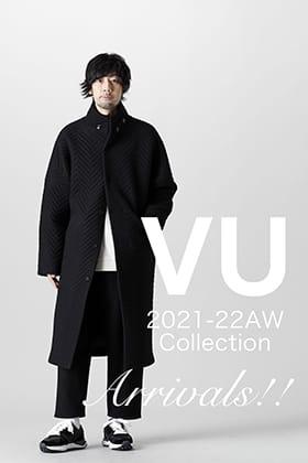 VU(ヴウ)より2021-22秋冬コレクションの最終入荷がございました!