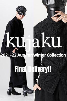 This season's last drop from Kujaku 2021-22 Autumn Winter Collection!