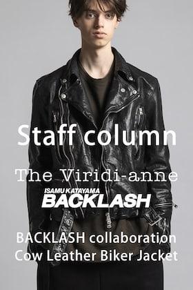 [スタッフコラム]The Viridi-anne×BACKLASHのコラボレーション作品について