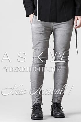 ASKYY Y DENIM LIGHT -DYE- 販売開始!!