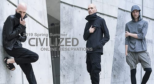 CIVILIZED 2019 Spring Summer Reservations