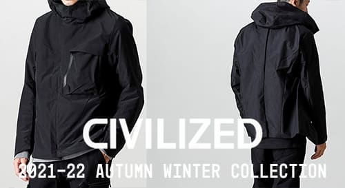 CIVILIZED  2021-22AW Collection