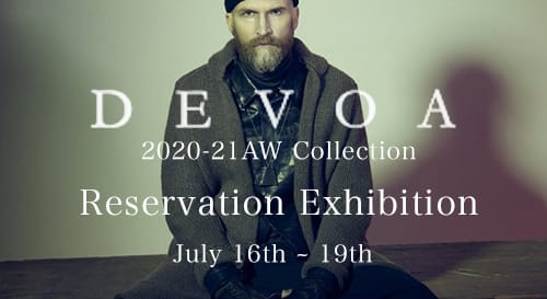 DEVOA 20-21AW Collection Reservation Exhibition in FASCINATE