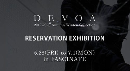 DEVOA 2019-20AW Reservation Exhibition