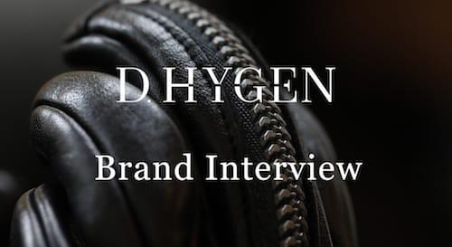 D.HYGEN Brand interview List of articles