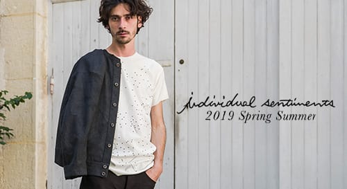 individual sentiments 2019 Spring Summer Collection