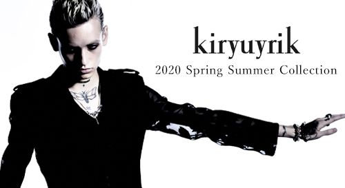 kiryuyrik 2020SS(春夏) コレクション