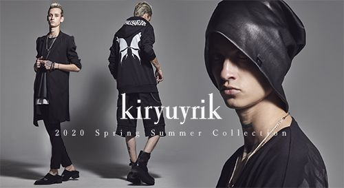 kiryuyrik 2020SS Collection