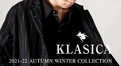 KLASICA(クラシカ)  2021-22AW(秋冬)コレクション