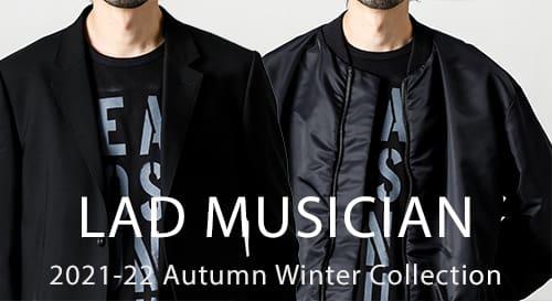 LAD MUSICIAN(ラッド ミュージシャン) 2021-22 AW(秋冬)コレクション