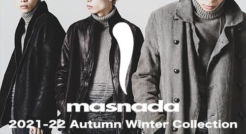 masnada(マスナダ)  2021-22AW(秋冬)コレクション