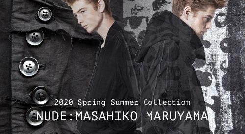 nude:masahiko maruyama 2020SS(春夏) コレクション