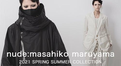 nude:masahiko maruyama(ヌード:マサヒコマルヤマ) 2021SS(春夏)コレクション