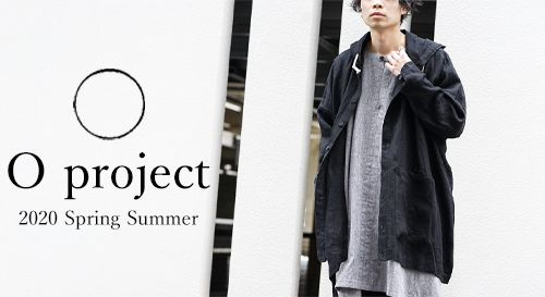 O PROJECT 2020SS Collection