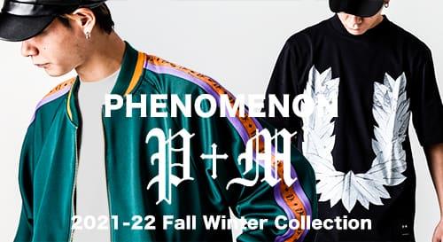PHENOMENON(フェノメノン) 2021-22 AW(秋冬)コレクション