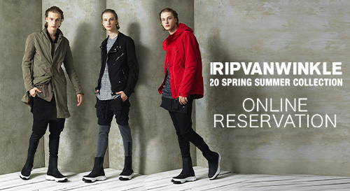 RIPVANWINKLE 2020SS Collection Reservation
