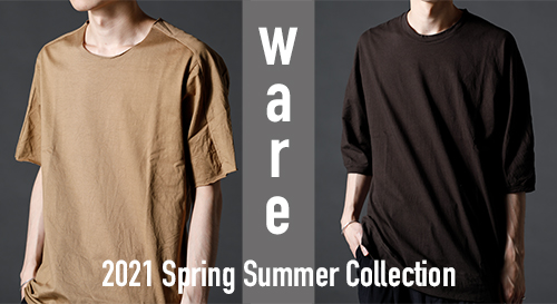 ware 2021SS collection