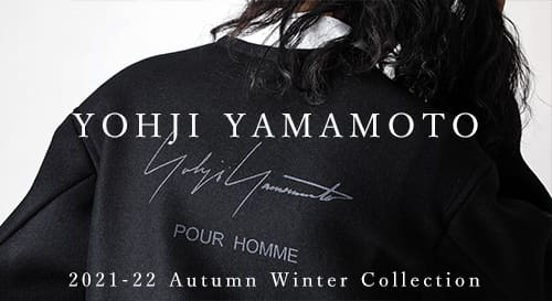 YOHJI YAMAMOTO(ヨウジヤマモト) 2021-22AW(秋冬)コレクション