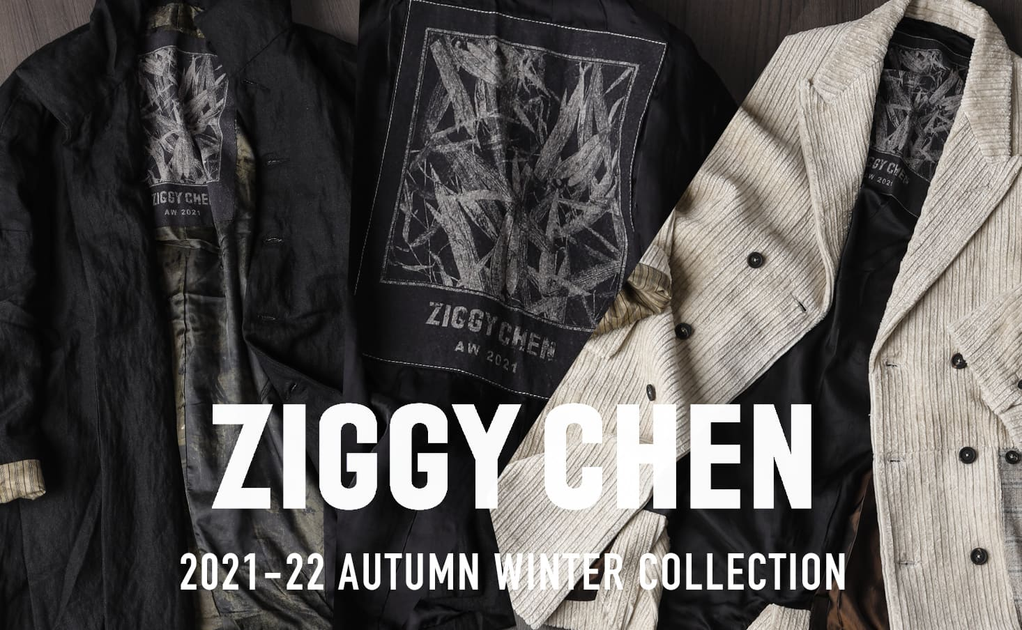 ZIGGY CHEN 2021-22 AW Collection