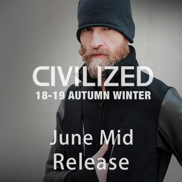 CIVILIZED 2018-19AW collection