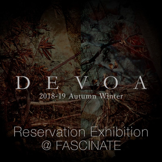 DEVOA 2018-19aw reservation-exihibition