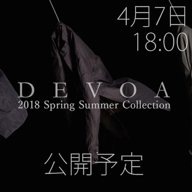 DEVOA(デヴォア)18SSコレクション 4月7日公開予定