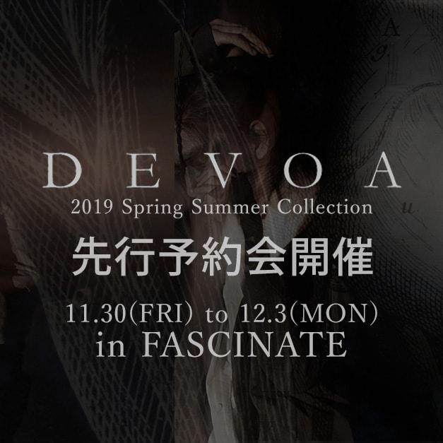 DEVOA(デヴォア) 2019春夏コレクション先行予約会 in FASCINATE