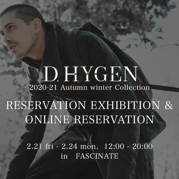 D.HYGEN Reservation Exhibition