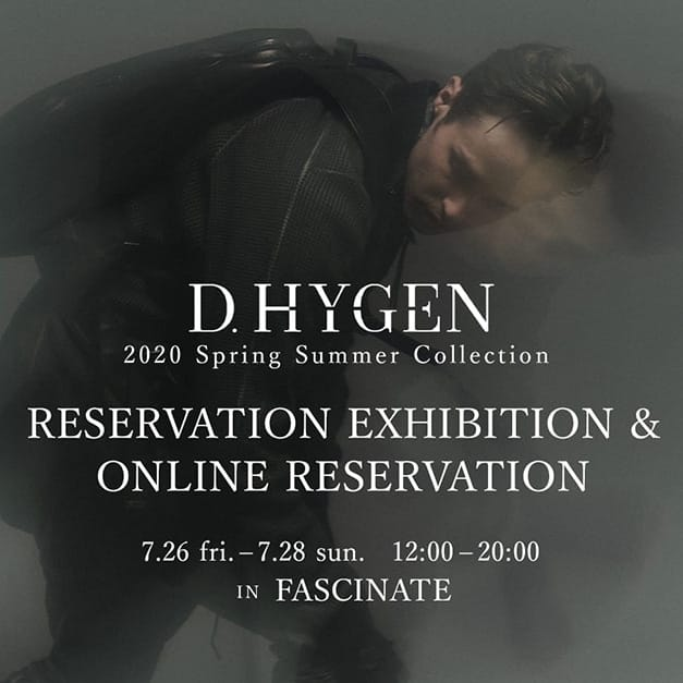 D.HYGEN 2020SS Collection Reservation Exhibition