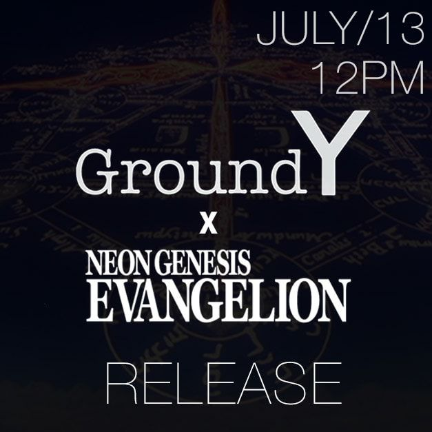Ground Y ☓ EVANGELION 2018-19AW COLLECTION