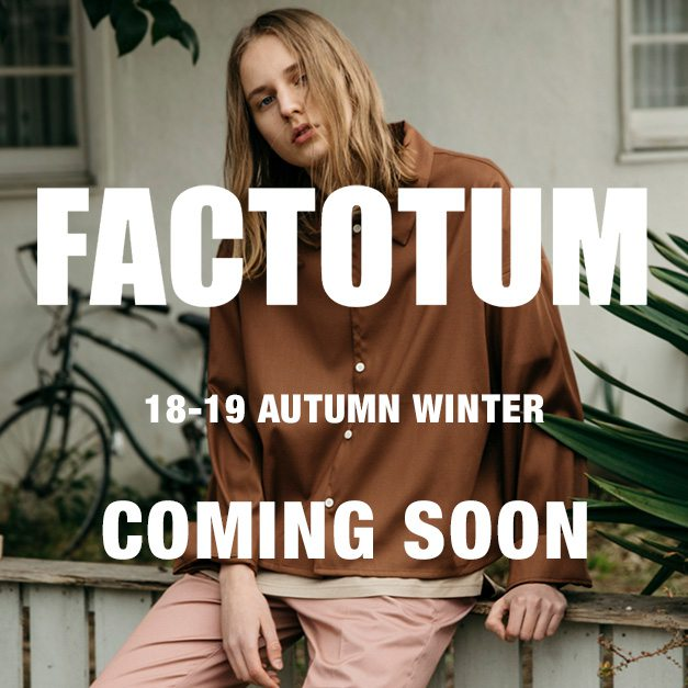 FACTOTUM  18-19aw collection