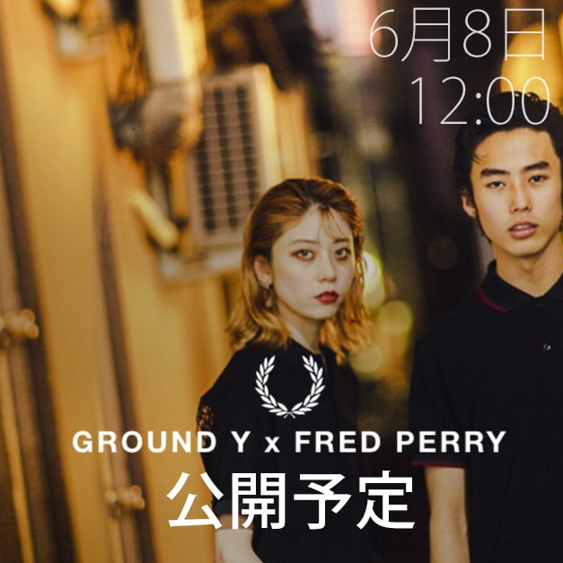 Ground Y (グラウンド ワイ) x FRED PERRY SS18