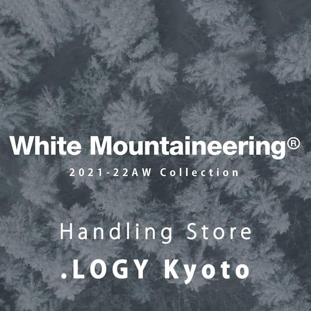 ホワイトマウンテニアリング White Mountaineering