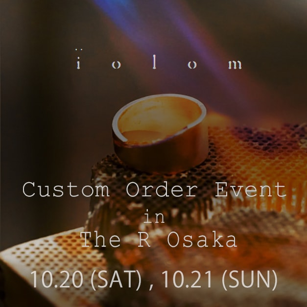 iolom Custom Order Event in The R
