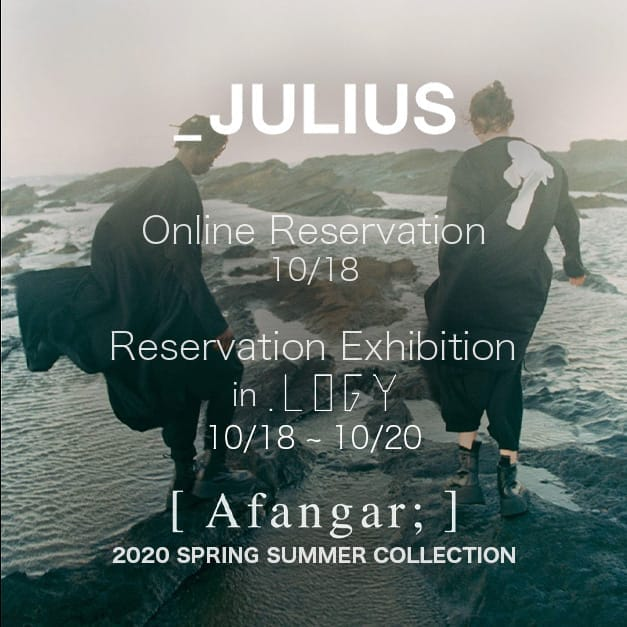 JULIUS 2020SS Reservation Exhibition