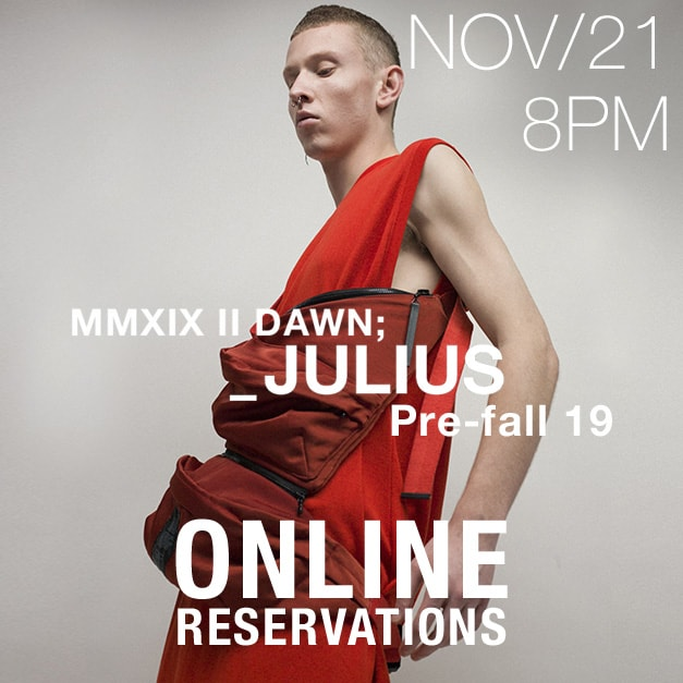 JULIUS 19Pre Fall Collection Online Reservations Notice